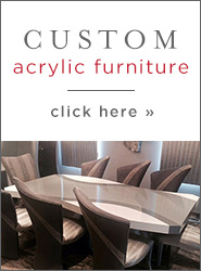 Custom Acrylic Furniture